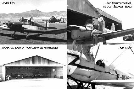 Jodel 120 Norécrin, Jodel et Tiger Moth dans le hangar Jean Sammarcelli et, de