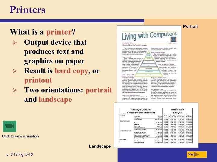 Printers Portrait What is a printer? Ø Ø Ø Output device that produces text