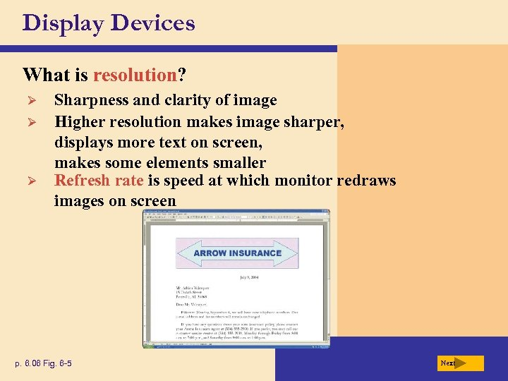 Display Devices What is resolution? Ø Ø Ø Sharpness and clarity of image Higher