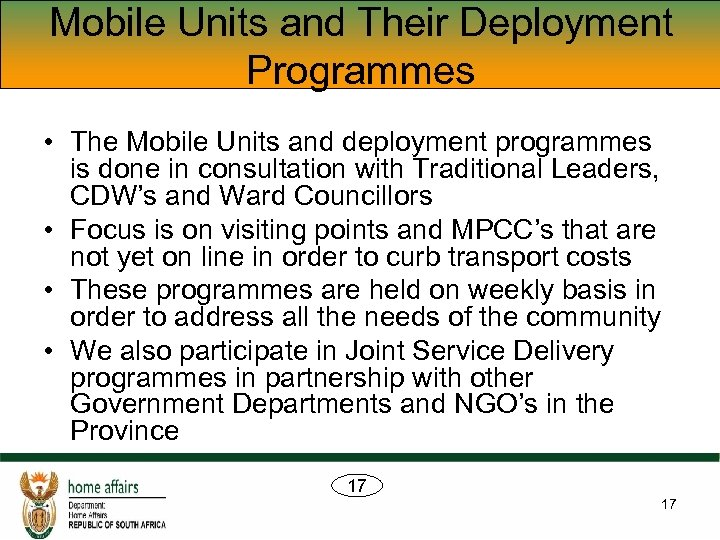 Mobile Units and Their Deployment Programmes • The Mobile Units and deployment programmes is