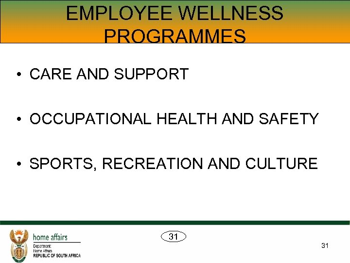 EMPLOYEE WELLNESS PROGRAMMES • CARE AND SUPPORT • OCCUPATIONAL HEALTH AND SAFETY • SPORTS,