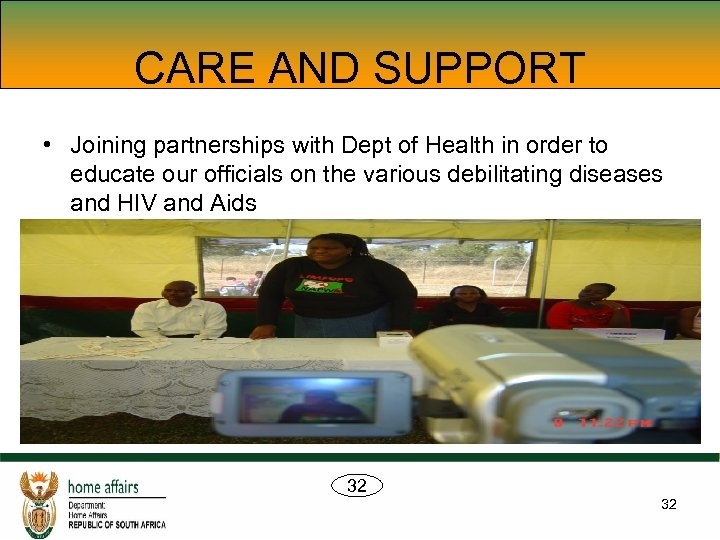 CARE AND SUPPORT • Joining partnerships with Dept of Health in order to educate