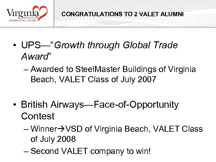 "CONGRATULATIONS TO 2 VALET ALUMNI • UPS—""Growth through Global Trade Award"" – Awarded to"