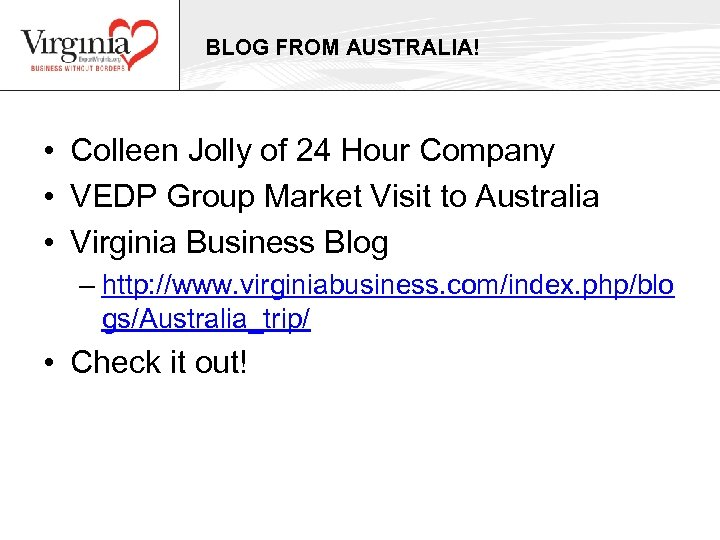 BLOG FROM AUSTRALIA! • Colleen Jolly of 24 Hour Company • VEDP Group Market