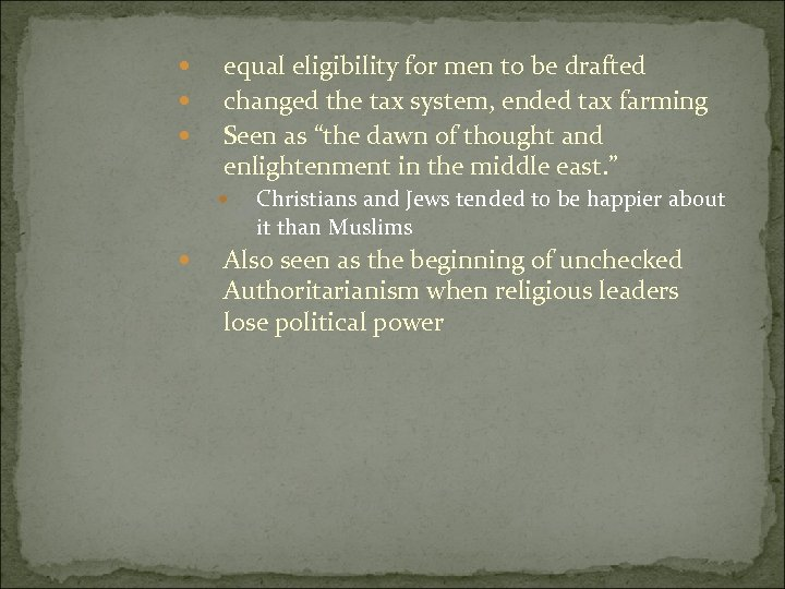 equal eligibility for men to be drafted changed the tax system, ended tax