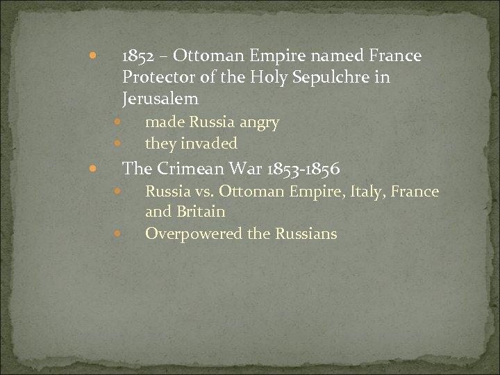 1852 – Ottoman Empire named France Protector of the Holy Sepulchre in Jerusalem made