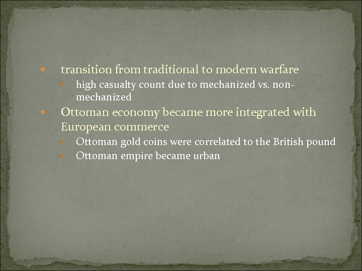 transition from traditional to modern warfare high casualty count due to mechanized vs.