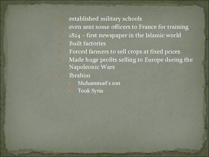 established military schools even sent some officers to France for training 1824 –