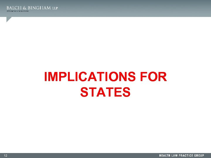 IMPLICATIONS FOR STATES 12