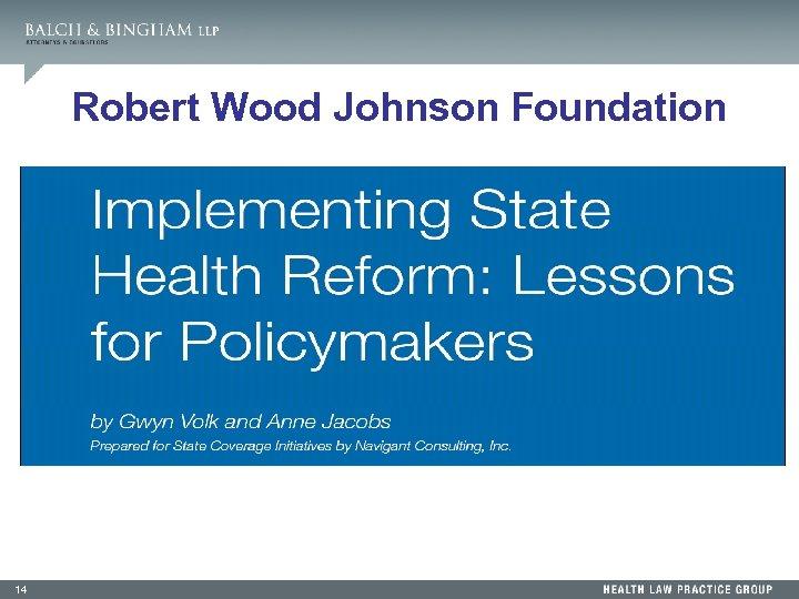 Robert Wood Johnson Foundation 14