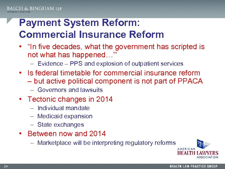 """Payment System Reform: Commercial Insurance Reform • """"In five decades, what the government has"""