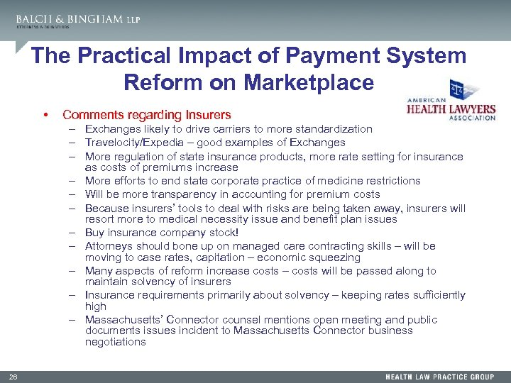 The Practical Impact of Payment System Reform on Marketplace • Comments regarding Insurers –