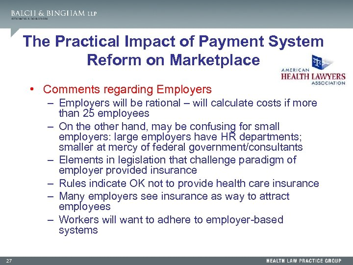 The Practical Impact of Payment System Reform on Marketplace • Comments regarding Employers –