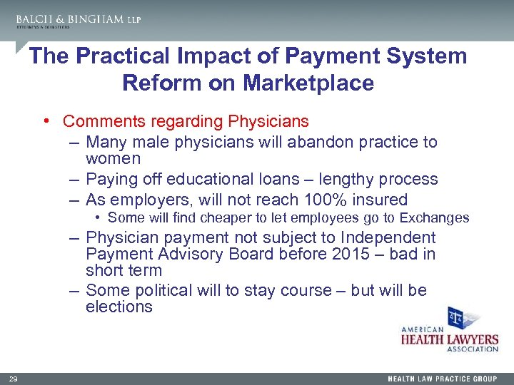 The Practical Impact of Payment System Reform on Marketplace • Comments regarding Physicians –