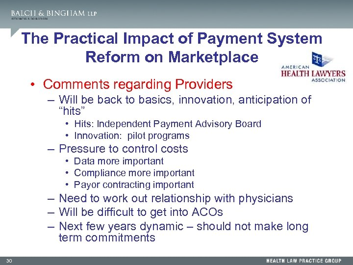 The Practical Impact of Payment System Reform on Marketplace • Comments regarding Providers –