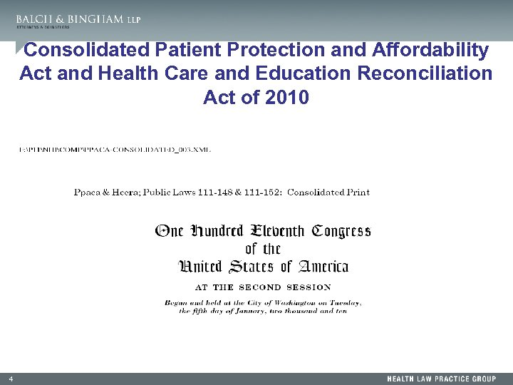 Consolidated Patient Protection and Affordability Act and Health Care and Education Reconciliation Act of