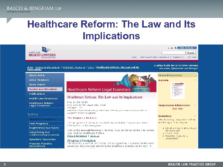Healthcare Reform: The Law and Its Implications 6