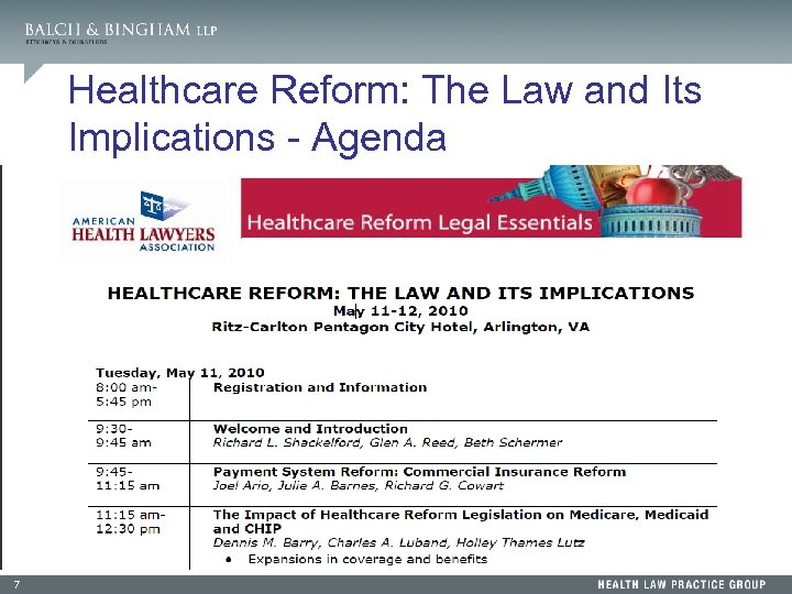 Healthcare Reform: The Law and Its Implications - Agenda 7