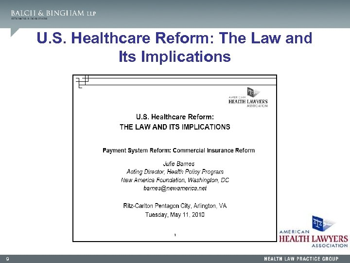 U. S. Healthcare Reform: The Law and Its Implications 9