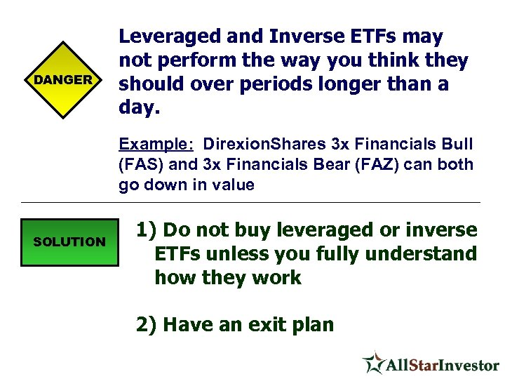 DANGER Leveraged and Inverse ETFs may not perform the way you think they should