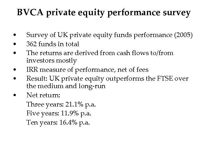 BVCA private equity performance survey • • • Survey of UK private equity funds