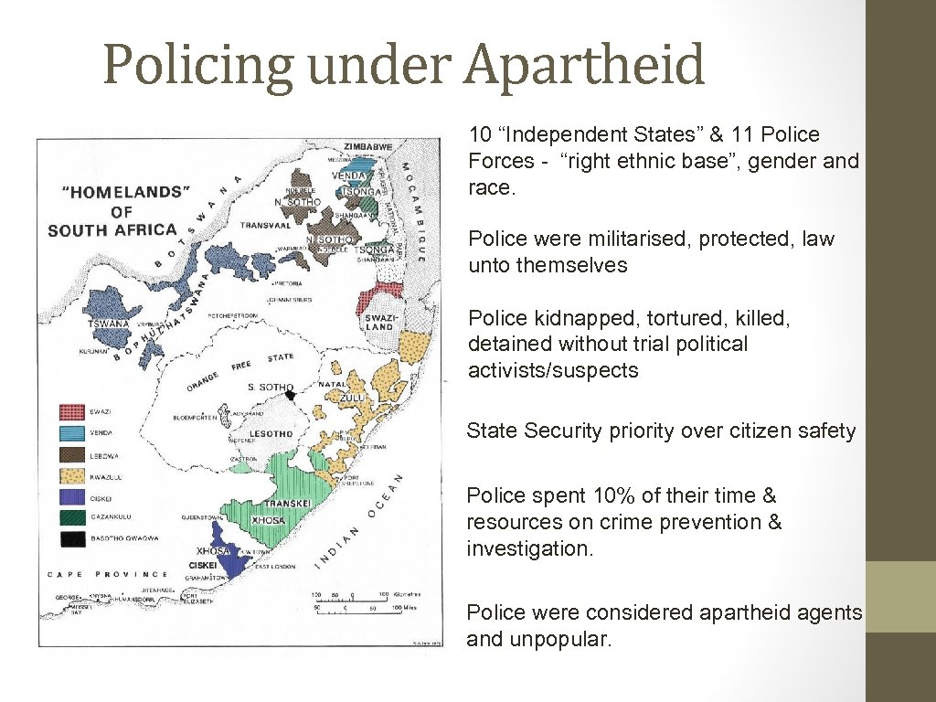 "Policing under Apartheid 10 ""Independent States"" & 11 Police Forces - ""right ethnic base"","