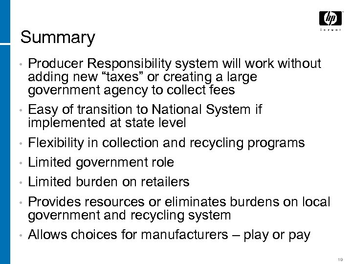 "Summary • • Producer Responsibility system will work without adding new ""taxes"" or creating"