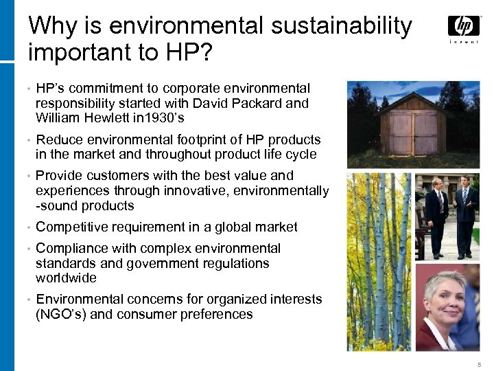 Why is environmental sustainability important to HP? • HP's commitment to corporate environmental responsibility