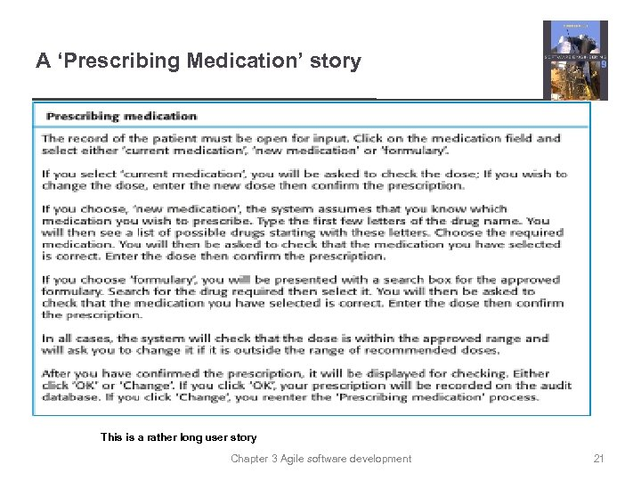 A 'Prescribing Medication' story This is a rather long user story Chapter 3 Agile