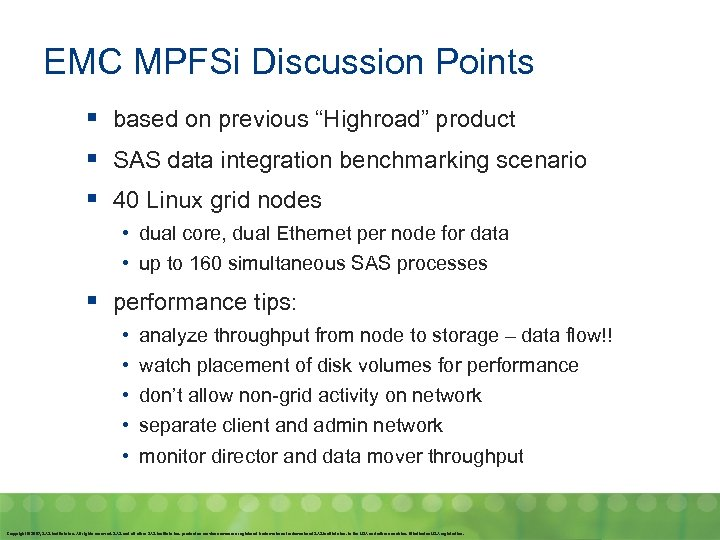 """EMC MPFSi Discussion Points § based on previous """"Highroad"""" product § SAS data integration"""