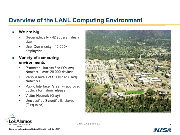 Overview of the LANL Computing Environment n We are big! • • n Geographically