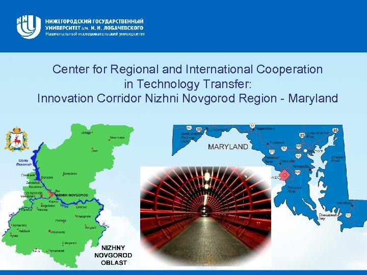 Center for Regional and International Cooperation in Technology Transfer: Innovation Corridor Nizhni Novgorod Region