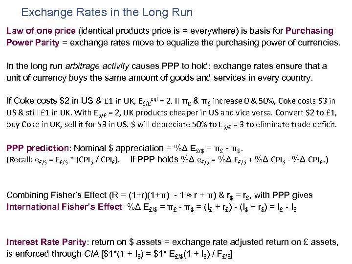 Exchange Rates in the Long Run Law of one price (identical products price is