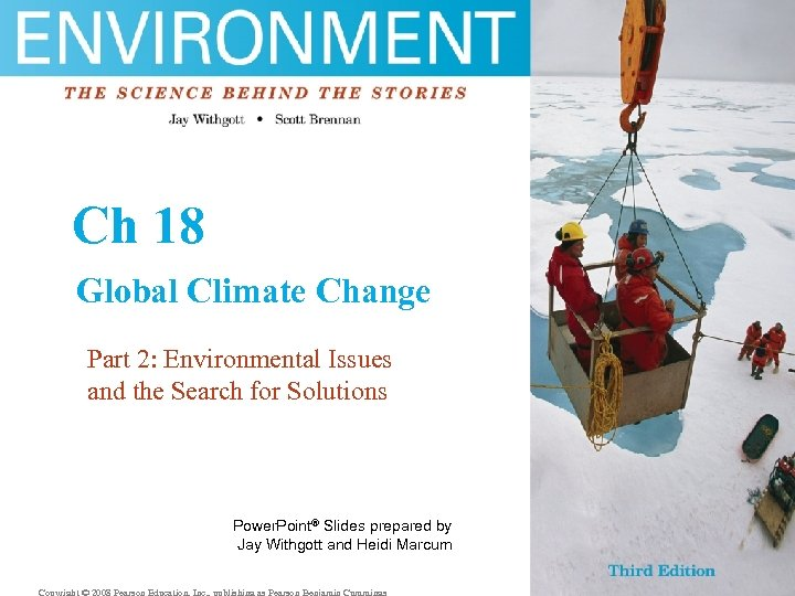 Ch 18 Global Climate Change Part 2: Environmental Issues and the Search for Solutions