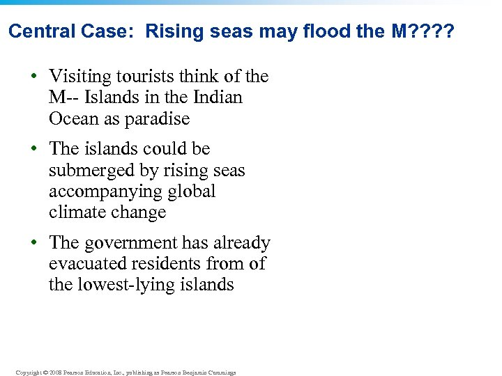 Central Case: Rising seas may flood the M? ? • Visiting tourists think of