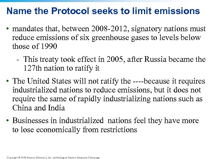 Name the Protocol seeks to limit emissions • mandates that, between 2008 -2012, signatory