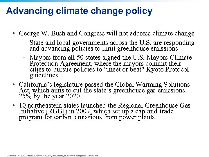 Advancing climate change policy • George W. Bush and Congress will not address climate