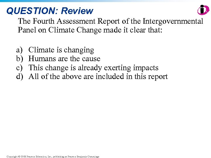 QUESTION: Review The Fourth Assessment Report of the Intergovernmental Panel on Climate Change made