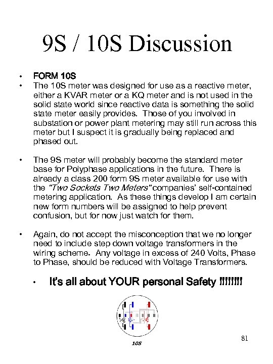 9 S / 10 S Discussion • • FORM 10 S The 10 S