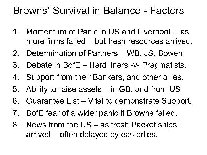 Browns' Survival in Balance - Factors 1. Momentum of Panic in US and Liverpool…