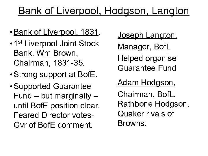 Bank of Liverpool, Hodgson, Langton • Bank of Liverpool, 1831. • 1 st Liverpool