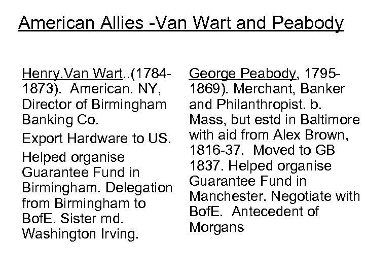 American Allies -Van Wart and Peabody Henry. Van Wart. . (17841873). American. NY, Director
