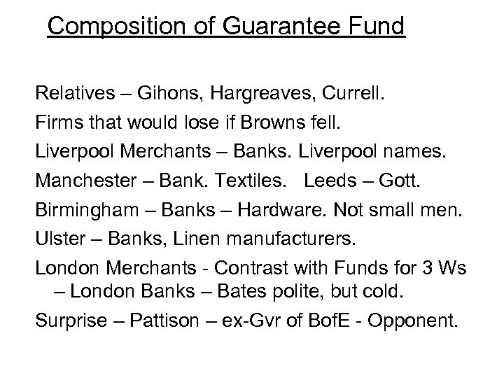 Composition of Guarantee Fund Relatives – Gihons, Hargreaves, Currell. Firms that would lose if