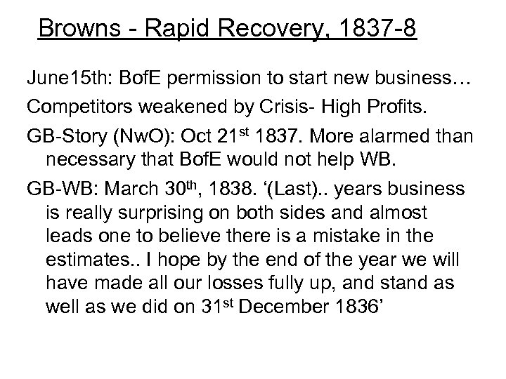 Browns - Rapid Recovery, 1837 -8 June 15 th: Bof. E permission to start