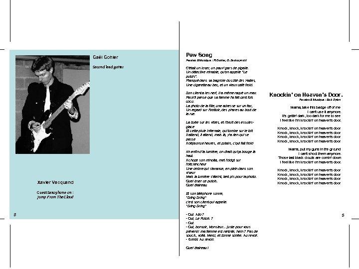 Gaël Gohier Second lead guitar Pew Song Paroles & Musique : R. Gohier, G.