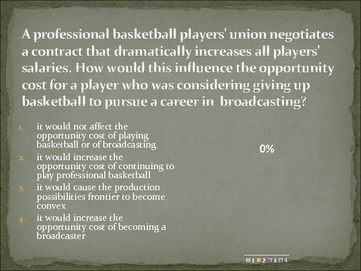 A professional basketball players' union negotiates a contract that dramatically increases all players' salaries.