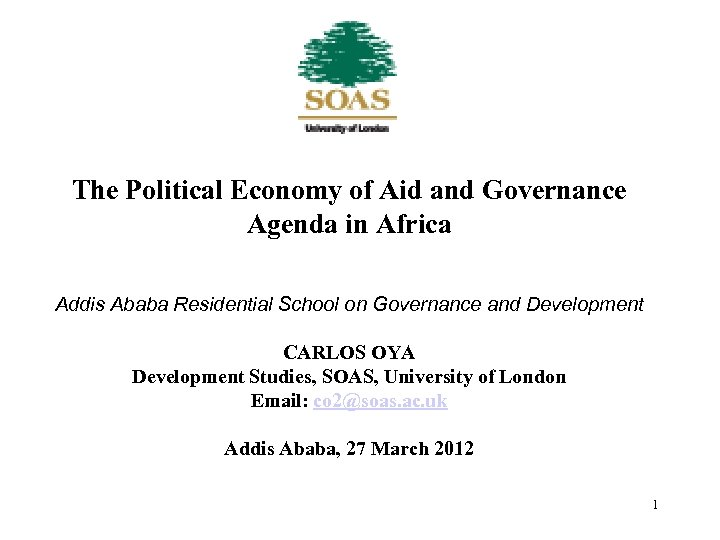 The Political Economy of Aid and Governance Agenda in Africa Addis Ababa Residential School