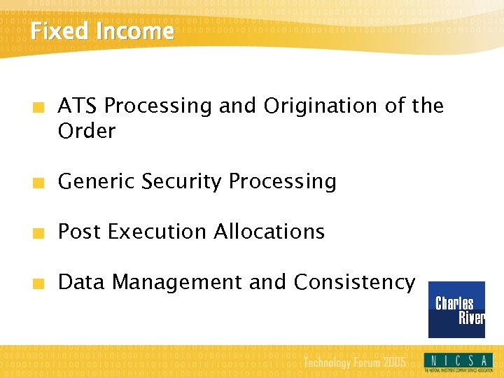 Fixed Income ATS Processing and Origination of the Order Generic Security Processing Post Execution