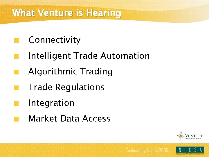 What Venture is Hearing Connectivity Intelligent Trade Automation Algorithmic Trading Trade Regulations Integration Market