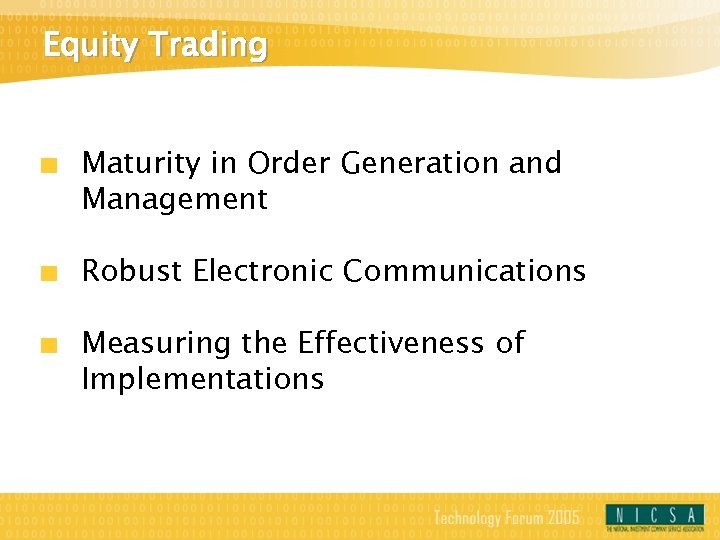 Equity Trading Maturity in Order Generation and Management Robust Electronic Communications Measuring the Effectiveness
